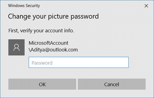 Windows will ask you to verify your identity, so just Enter your account password