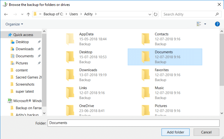 Browse the backup and select the files or folders you want to restore then click Add files