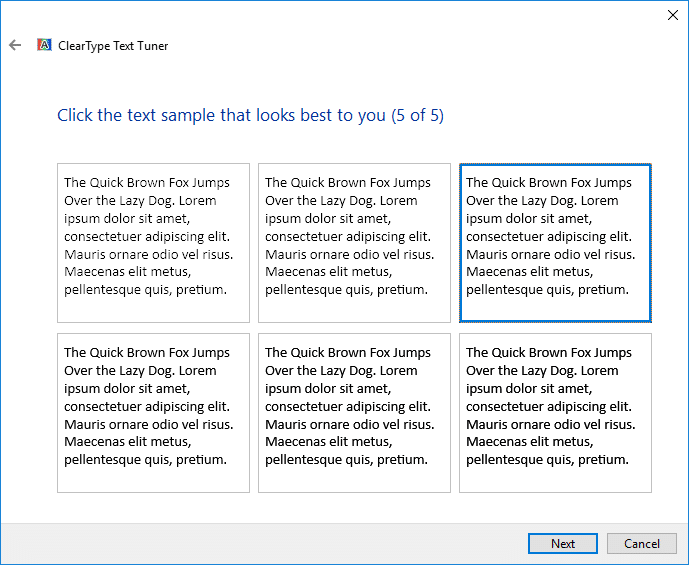 ClearType Text Tuner will ask you to repeat the above steps with different text block