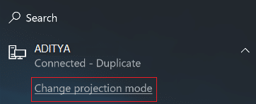 Click Change projection mode & choose one of the below options