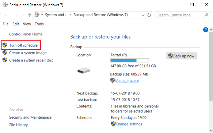 If you need to turn off system backup then click on Turn off schedule on Backup and Restore window