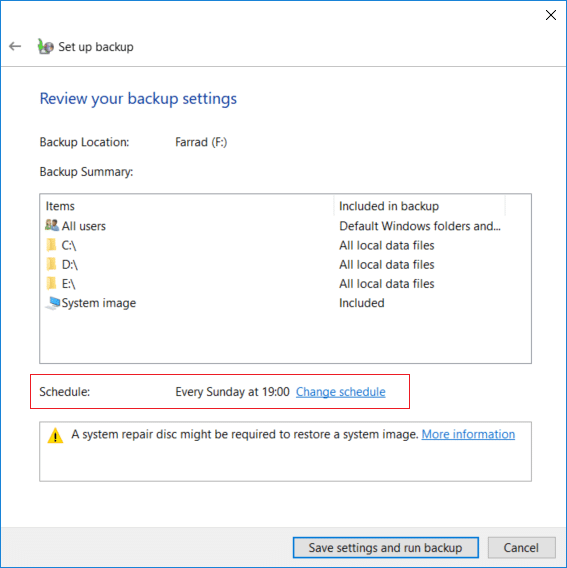 On Review your backup Settings window click on Change schedule next to Schedule