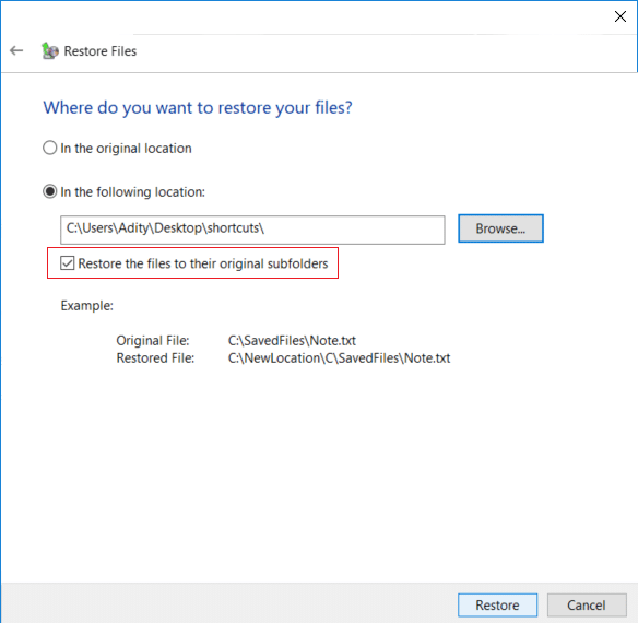 Select 'In the following location' then checkmark Restore the files to their original subfolders & click Restore