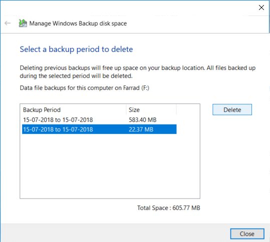 Select the oldest backup from the list and click Delete