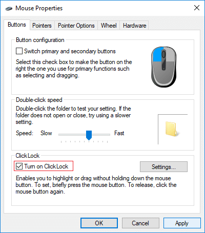 To Enable ClickLock checkmarkTurn on ClickLock in Mouse settings