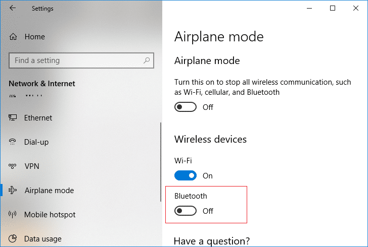Under Airplane Mode switch ON or OFF the toggle for Bluetooth