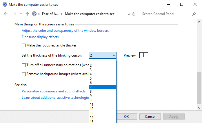 From Set the thickness of the blinking cursor drop-down select the cursor thickness