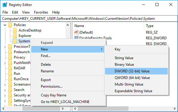 Right-click on System then select New & DWORD (32-bit) Value