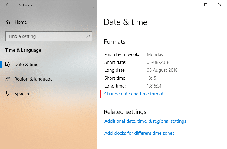 Select Date & Time then in right window click onChange date and time formats