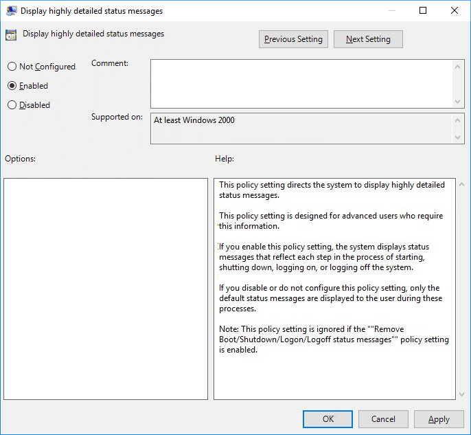 To Enable Highly Detailed Status Messages set the policy to Enabled