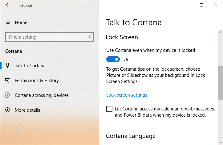 Turn on or enable the toggle for Use Cortana even when my device is locked