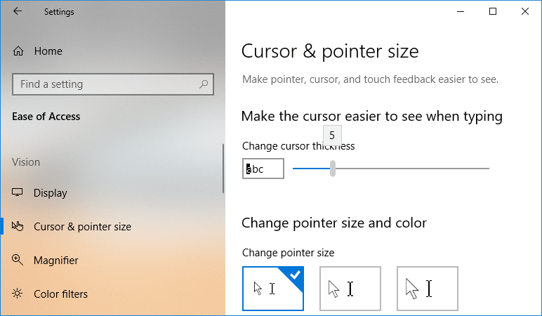 Under Cursor thickness drag the slider towards the right to increase cursor thickness