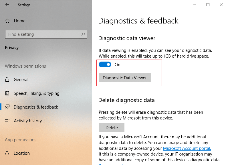 Under Diagnostic Data Viewer make sure to turn ON or enable the toggle