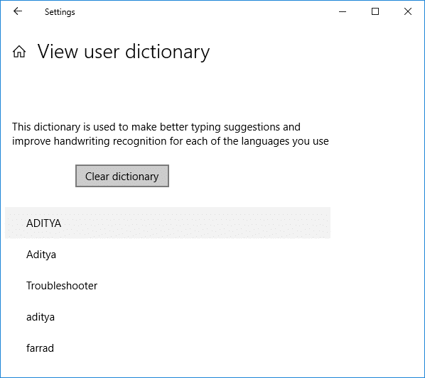 Clear dictionary by clicking on Clear dictionary button