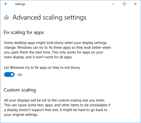 Enable the toggle under Let Windows try to fix apps so they're not blurry