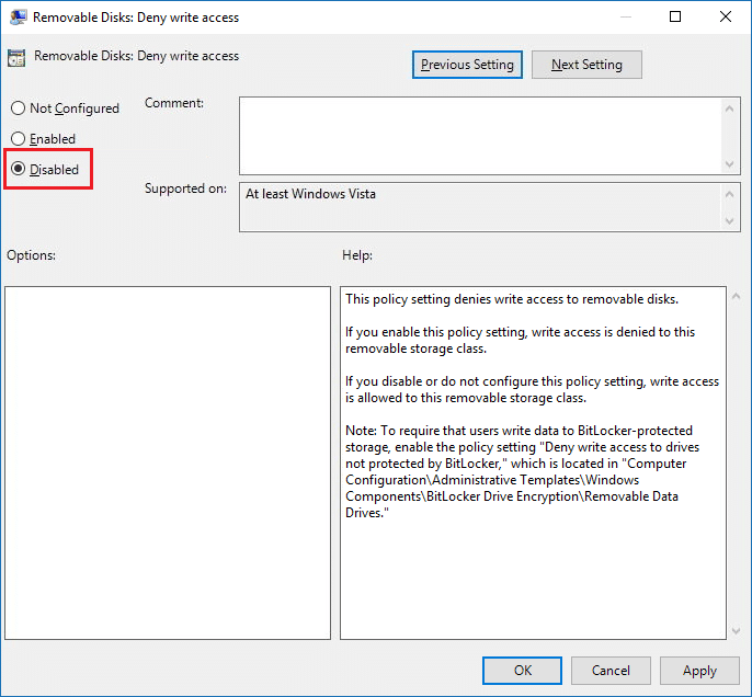 Make sure to select Disabled or Not Configured to Enable Write Protection