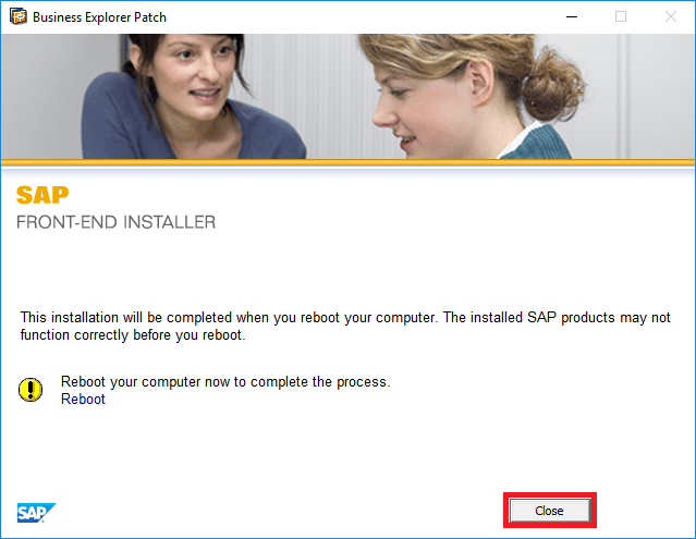 Once the installation of SAP GUI Patch is completed, click Close