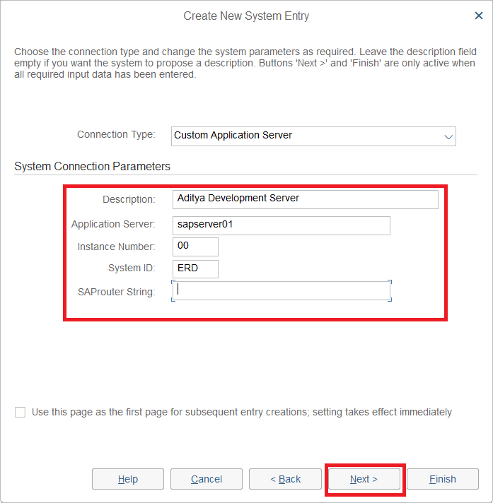 Select Connection Type as Custom Application Server & enter the following as per provided by the Server owner