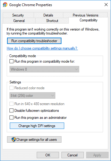 Switch to Compatibility tab then click on Change high DPI settings | How to Fix Scaling for Blurry Apps in Windows 10