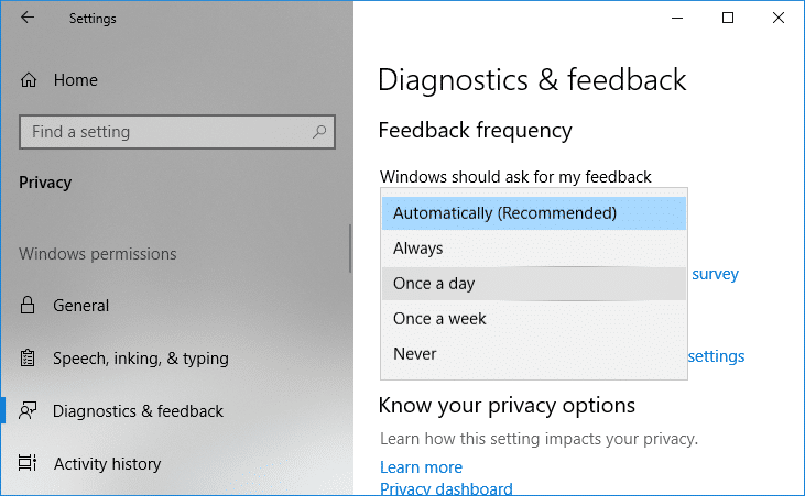 From Windows should ask for my feedback drop-down select Always, Once a day, Once a week or Never