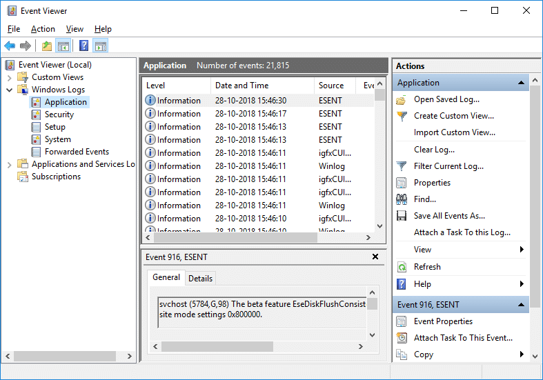 Navigate to Event Viewer (Local) then Windows Logs then Application