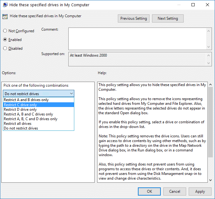 Select Enabled then under Options select the drive combinations you want or select the Restrict all drives option