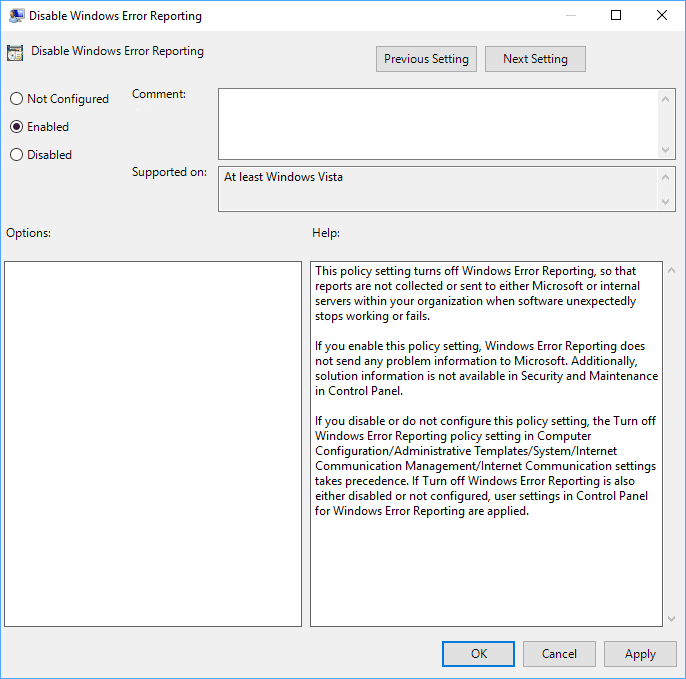 To Enable Windows Error Reporting in Windows 10 Select Not Configured or Enabled