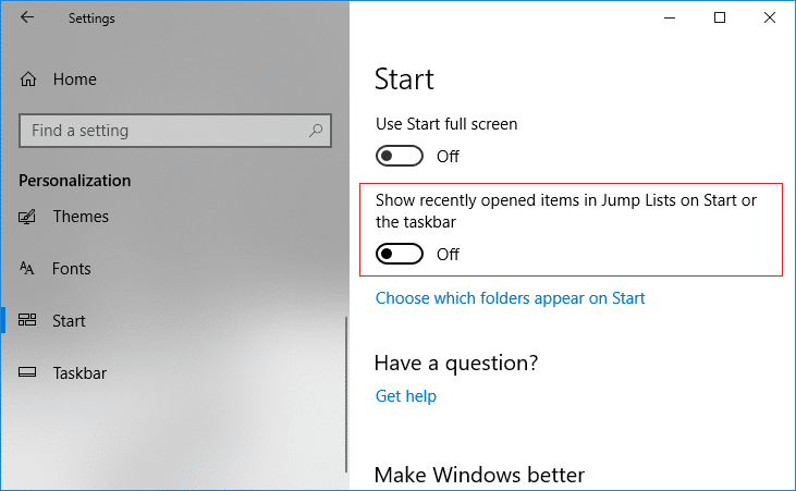 Turn off toggle for Show recently opened items in Jump Lists on Start or the taskbar
