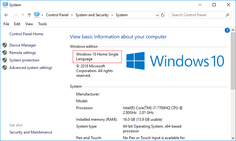 Under the Windows edition heading you can check the Edition of Windows 10