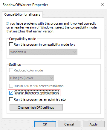 Enable or Disable Fullscreen Optimizations for All Users | How to Disable Fullscreen Optimizations in Windows 10