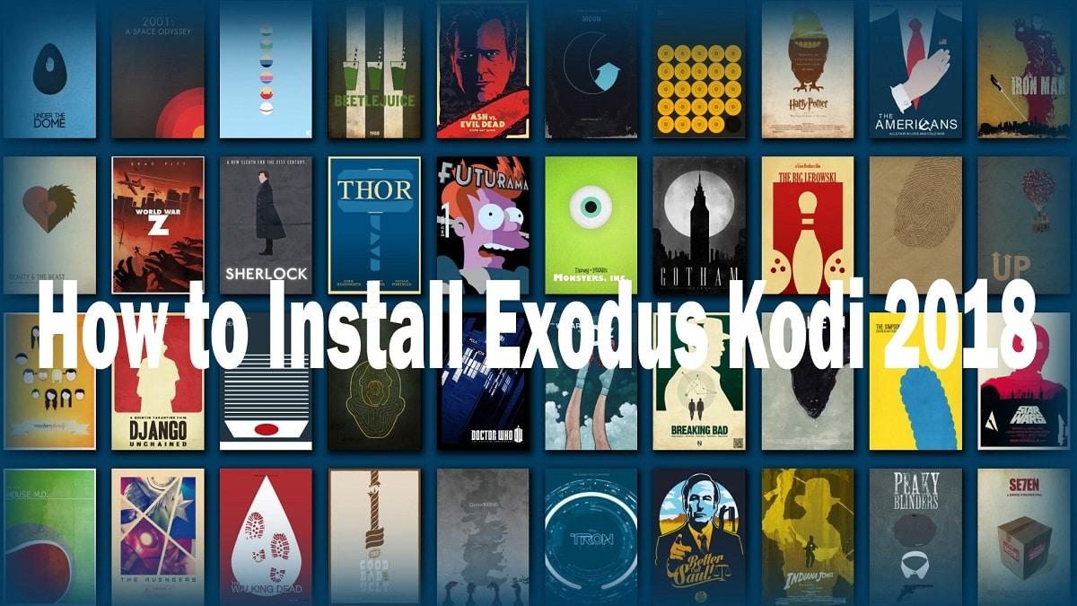 How to Install Exodus Kodi 2018