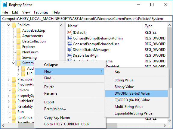 Right-click on System then select New DWORD (32-bit) Value
