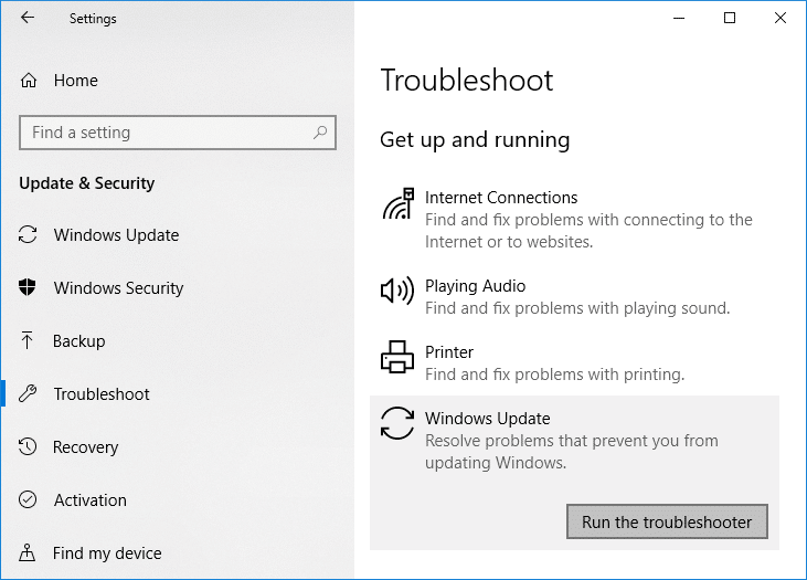 Select Troubleshoot then under Get up and runningclick on Windows Update