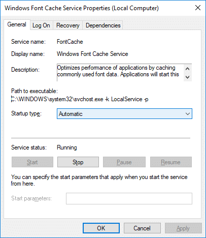 StartWindows Font Cache Service and set its startup type as Automatic | Rebuild Font Cache in Windows 10