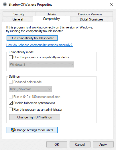 Switch to the Compatibility tab and then click on Change settings for all users