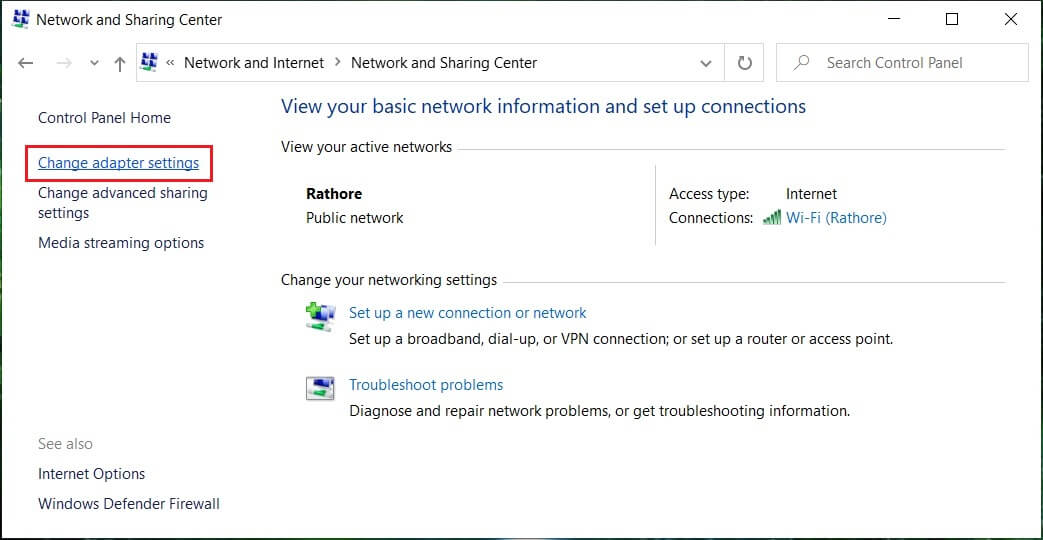 Click Network and Sharing Center and then click on Changeadapter settings