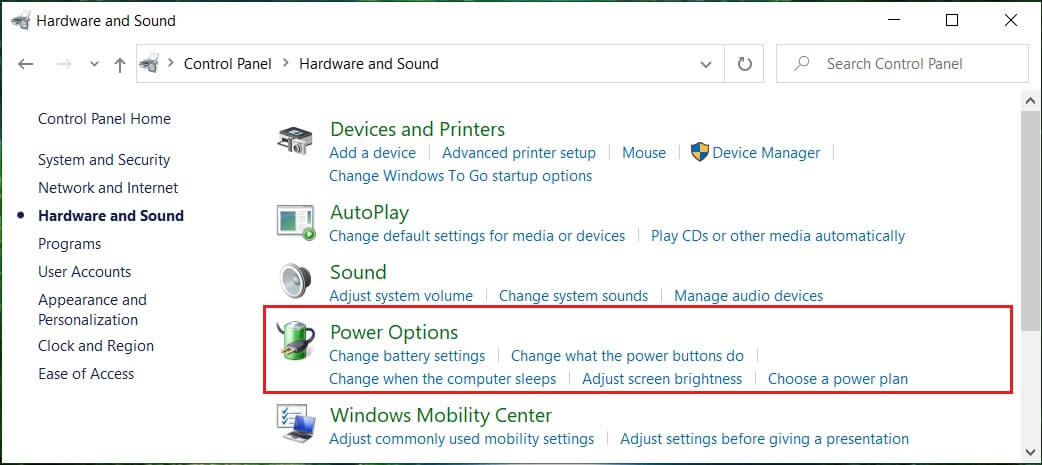 Click on Hardware and Sound then click on Power Options