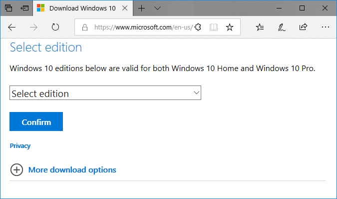 From the Select edition drop-down choose the edition of Windows 10 you want to use
