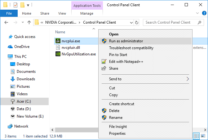 Right-click on nvcplui.exe and select Run as administrator