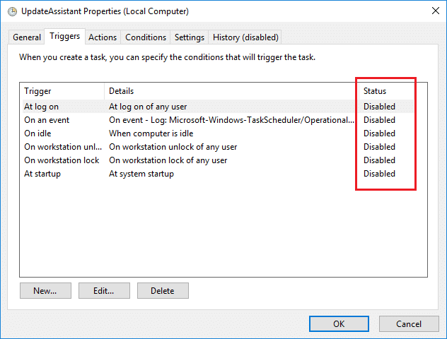 Switch to Triggers tab then disable each trigger toDisable Windows 10 Update Assistant
