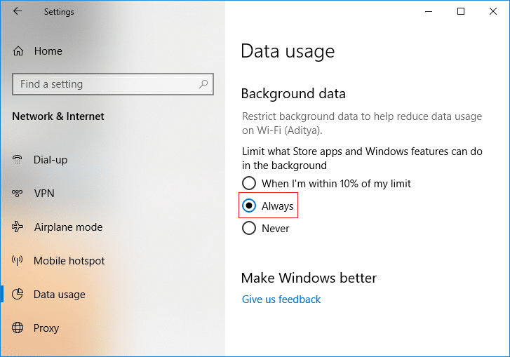 UnderBackground data either select Always or Never   How to set Data Limit for WiFi and Ethernet in Windows 10