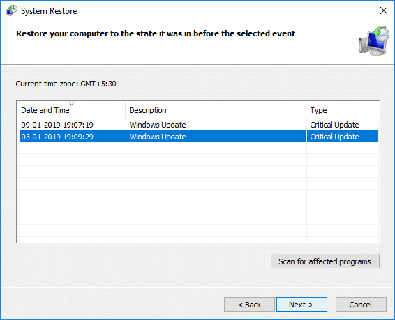 Click Next and choose the desired System Restore point | Fix Page Fault In Nonpaged Area Error