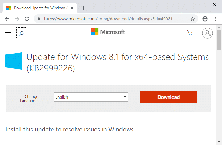 Download & install Windows8.1-KB2999226-x64.msudirectly from Microsoft website