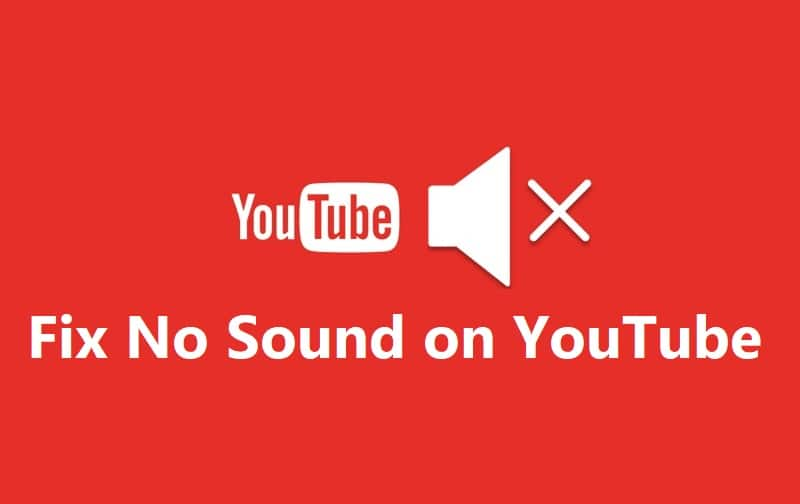 How to Fix No Sound On YouTube (6 Methods)
