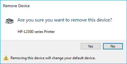 On the Are you sure you want to remove this Printer screen select Yes to Confirm