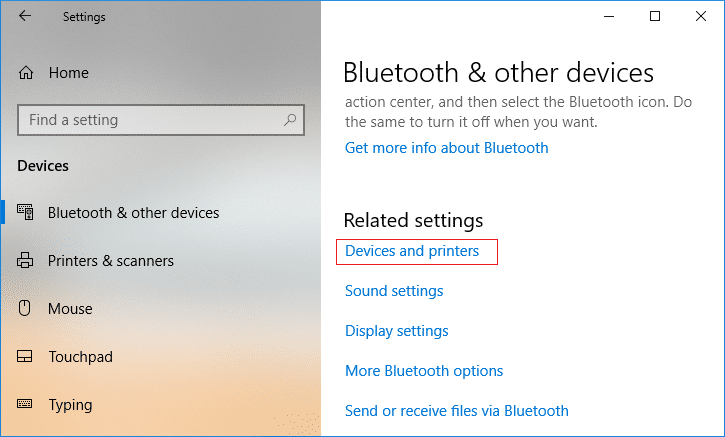 Select Bluetooth & other devices then click on Device and printers under Related settings