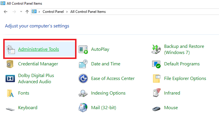 """From """"Control Panel"""", go to """"Administrative Tools"""""""