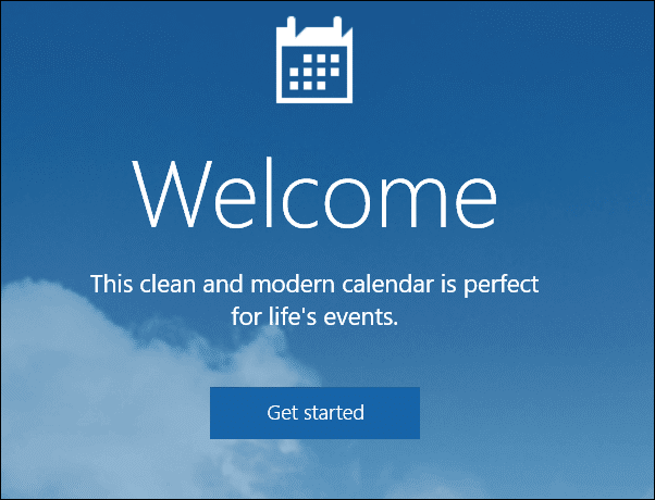 If it is the first time you are opening Calendar then you will be greeted with a Welcome screen
