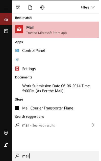 Type Mail in Windows Search & then selectMail – Trusted Microsoft Store app