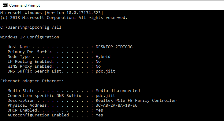Use ipconfig /all command in cmd
